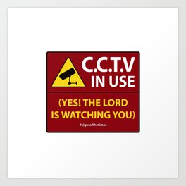CCTV: The LORD is Watching You! - Christian Design Art Print