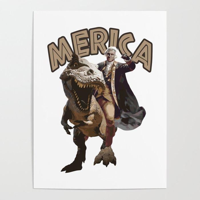 George Washington Riding a Tyrannosaurus Rex Poster by ...