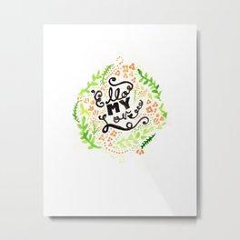 'Ello My Love Typography Watercolour Print Metal Print