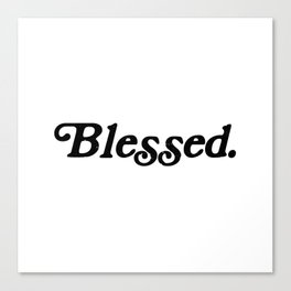 Old School Blessed Canvas Print
