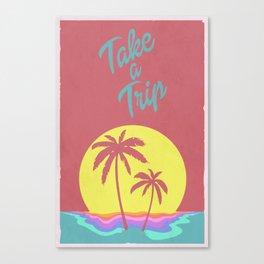 Take A Trip  Canvas Print