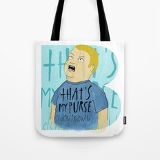 That's my Purse! Tote Bag