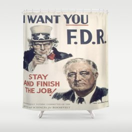 Vintage poster - I Want You FDR Shower Curtain