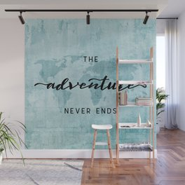 The Adventure Never Ends - Turquoise Map Wall Mural