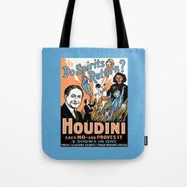 Harry Houdini, do spirits return? Tote Bag