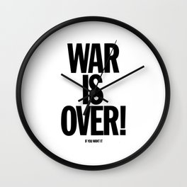 War Is Over - If You Want It -  John Lenon & Yoko Ono Poster Wall Clock