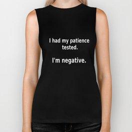 I had my patience tested I am negative dad t-shirts Biker Tank