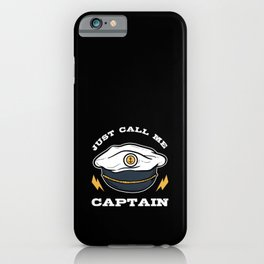 Just Call Me Captain Houseboat Boating Lake Gift iPhone Case