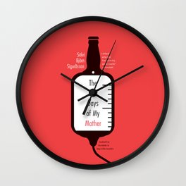 The Last Days of My Mother Wall Clock