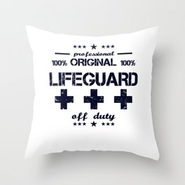 Lifeguard Off Duty Holiday Vacation Beach Summer Relaxing Retired Retirement Throw Pillow