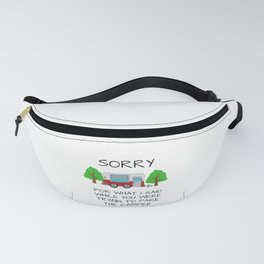 Camping Apologies Fanny Pack