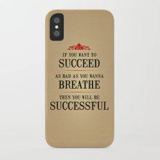 How bad do you want to be successful - Motivational poster iPhone X Slim Case