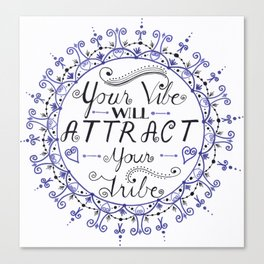 'Your Vibe Will Attract Your Tribe' Quote Mandala Blue Canvas Print