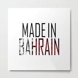 Made In Bahrain Metal Print