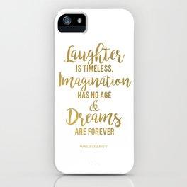Imagination Has No Age iPhone Case