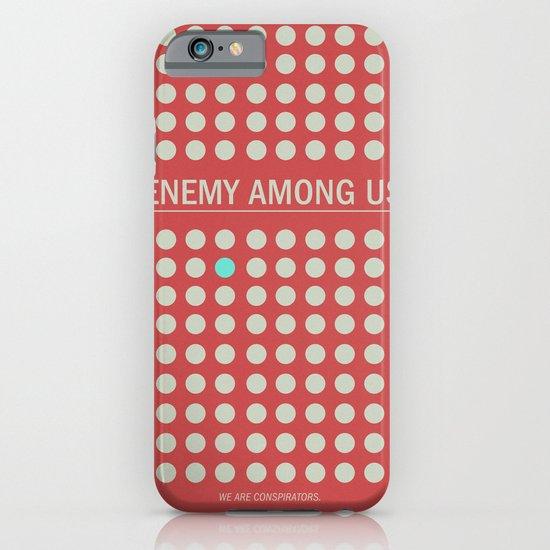 Enemy Among Us I iPhone & iPod Case
