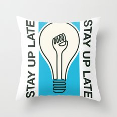 Stay Up Late Throw Pillow