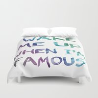 holographic Duvet Covers featuring Wake Me Up When I'm Famous by BEAU TYPOGRAPHIE