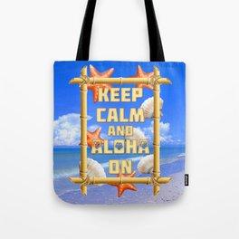 Keep Calm And Aloha On Tote Bag