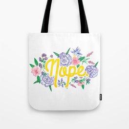 Profanity Flowers #3: NOPE Tote Bag