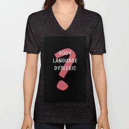 Body Language Dyslexic Unisex V-Neck