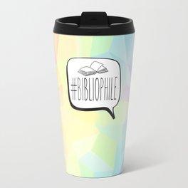 #Bibliophile - Colorful Travel Mug