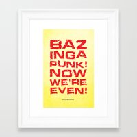bazinga Framed Art Prints featuring Bazinga! by Cloz000