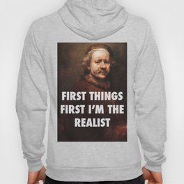 Rembrandt's the Realist Hoody