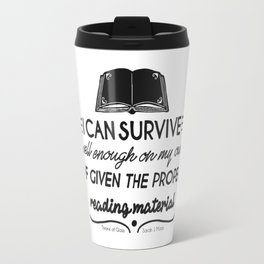 I can survive well enough on my own Travel Mug