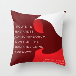 20  |The Handmaid's Tale Quote Series  | 190616 Throw Pillow