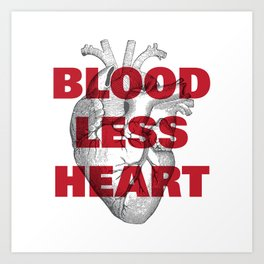 Bloodless Heart Art Print