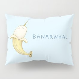 Banarwhal Pillow Sham