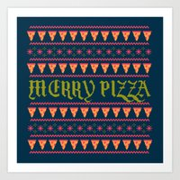 Merry Pizza Art Print