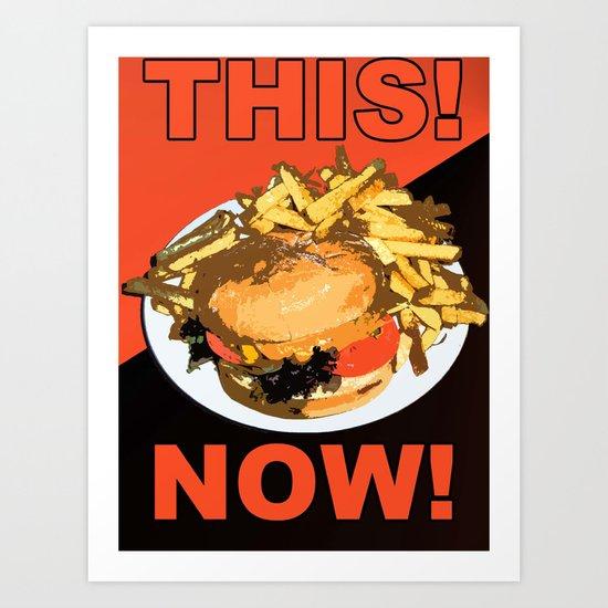 Must Have Burger! Art Print