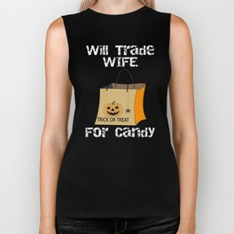 Halloween Will Trade Wife For Candy Biker Tank