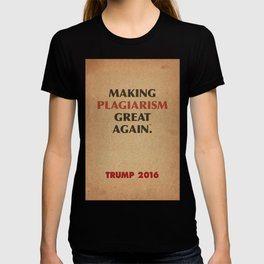 Trump Makings. T-shirt