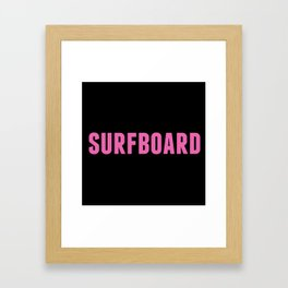 Surfboard Yeonce Framed Art Print