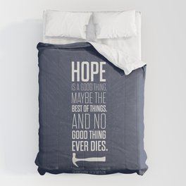 Lab No. 4 - Hope is a good thing Shawshank Redemption Movies Quotes Poster Comforters