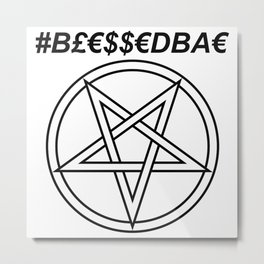 TRULY #BLESSEDBAE INVERTED INVERSE Metal Print