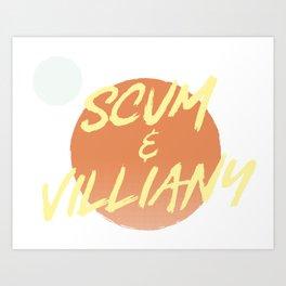 Scum & Villiany Art Print