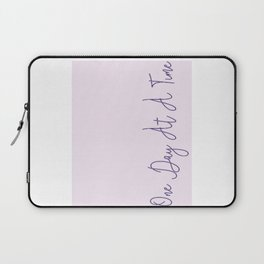 One Day At A Time (pink) Laptop Sleeve