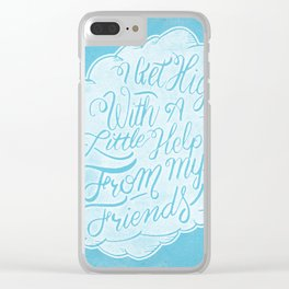 Little help from my friends Clear iPhone Case