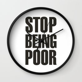 Stop Being Poor - Paris Hilton Wall Clock