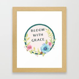 Bloom with Grace Framed Art Print