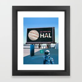 Get There With HAL Framed Art Print