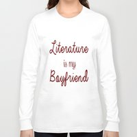 literature Long Sleeve T-shirts featuring literature is my boyfriend red by Beautiful Bibliophile's Boutique