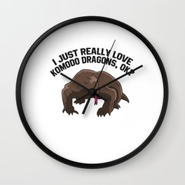 Komodo Dragon Lover I Just Really Love Komodo Dragons Wall Clock