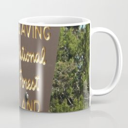 Leaving National Forest Land Coffee Mug