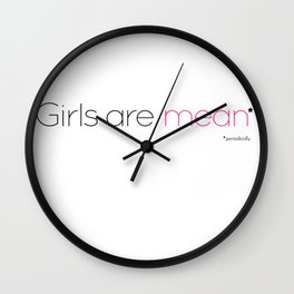Girls are mean (periodically) - dark edition Wall Clock