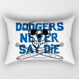 Dodgers Never Say Die Rectangular Pillow